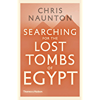 Searching for the Lost Tombs of Egypt (English Edition)