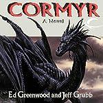 Cormyr: Forgotten Realms: Cormyr Saga, Book 1 | Ed Greenwood,Jeff Grubb