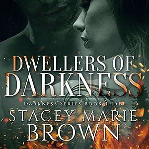 Dwellers of Darkness Audiobook