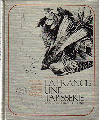 La France: Une Tapisserie Français et Francophonie (French and English Edition)