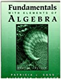 Fundamentals with Elements of Algebra, Cass, Patricia J. and O'Connor, Elizabeth R., 0759310009