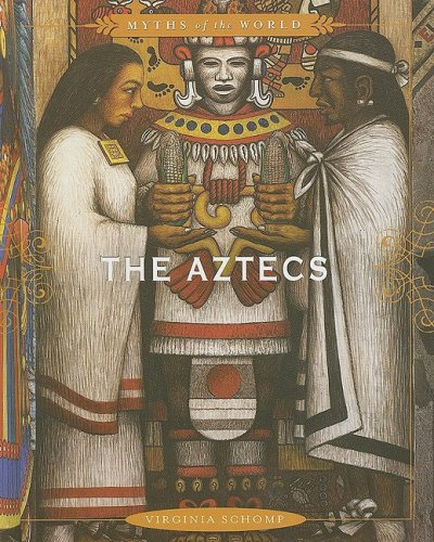 Download The Aztecs (Myths of the World) ebook