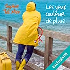 Les yeux couleur de pluie (Marie-Lou & Matthieu 1)   Livre audio Auteur(s) : Sophie Tal Men Narrateur(s) : Aurélie Le Roc'h