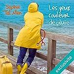 Les yeux couleur de pluie (Marie-Lou & Matthieu 1)   Sophie Tal Men