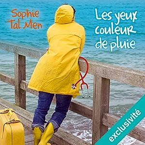Les yeux couleur de pluie (Marie-Lou & Matthieu 1)   Livre audio