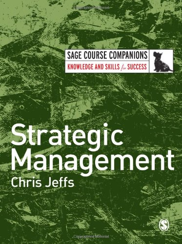 Strategic Management (SAGE Course Companions series)