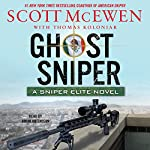 Ghost Sniper: A Sniper Elite Novel | Scott McEwen,Thomas Koloniar