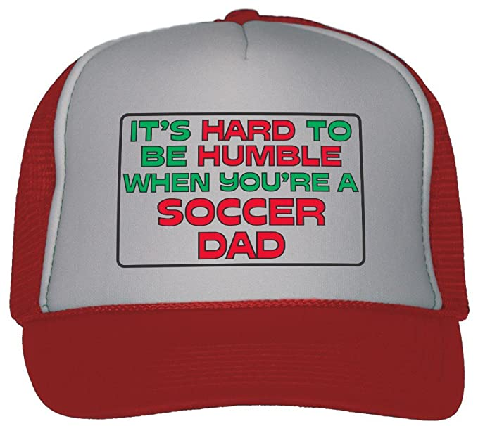 b5109e41f97 Amazon.com  It s Hard to Be Humble When You re A Soccer Dad Trucker ...