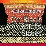 On Black Sister's Street | Chika Unigwe