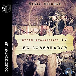 Apocalipsis IV - El gobernador [Apocalypse IV - The Governor]