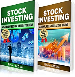 Stock Investing: 2 Books in 1: What EVERY Beginner Needs to Know and  Cardinal Rules for Passive Income (Stock Market Investing, Binary Options,  Index