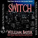 Switch: The Janek Series Audiobook by William Bayer Narrated by Jeffrey Kafer