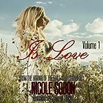Is Love: Volume 1 | Nicole Sobon