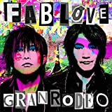GRANRODEO 8th Album「FAB LOVE」 (初回限定盤)