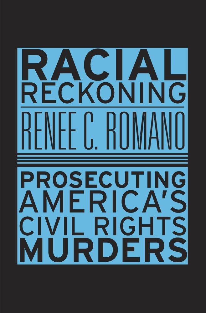 Racial Reckoning: Prosecuting America's Civil Rights Murders PDF