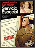 img - for Servicio especial: A las ordenes de Carrero Blanco, de Castellana a El Aaiun (Espejo de Espana) (Spanish Edition) book / textbook / text book