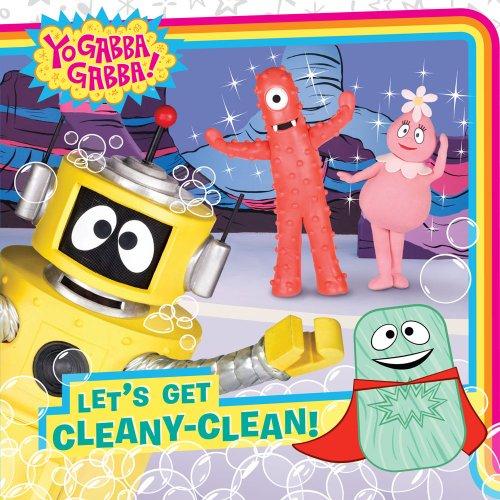 Let's Get Cleany-Clean! (Yo Gabba Gabba!)