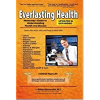 Everlasting Health: Humanity's Guide to Understanding Health and Disease
