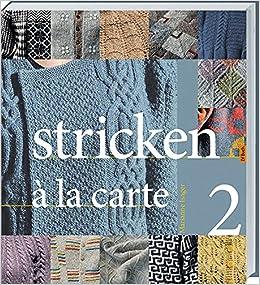 d2b325ed8d82 Stricken à la Carte II: Amazon.de: Marianne Isager: Bücher
