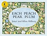 Pocket Puffin Each Peach Pear Plum by Ahlberg Janet Ahlberg Allan (2008-11-25) Paperback