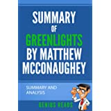 Summary of Greenlights by Matthew McConaughey: Summary and Analysis