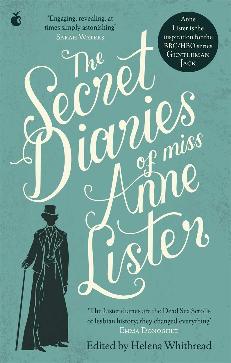 Download The Secret Diaries of Miss Anne Lister PDF
