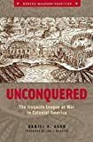 Unconquered, Daniel P. Barr, 0275984664