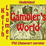 Gambler's World | Keith Laumer