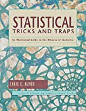 Statistical Tricks and Traps 1st Edition