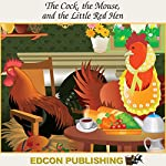 The Cock, the Mouse and the Little Red Hen: Palace in the Sky Classic Children's Tales |  Imperial Players