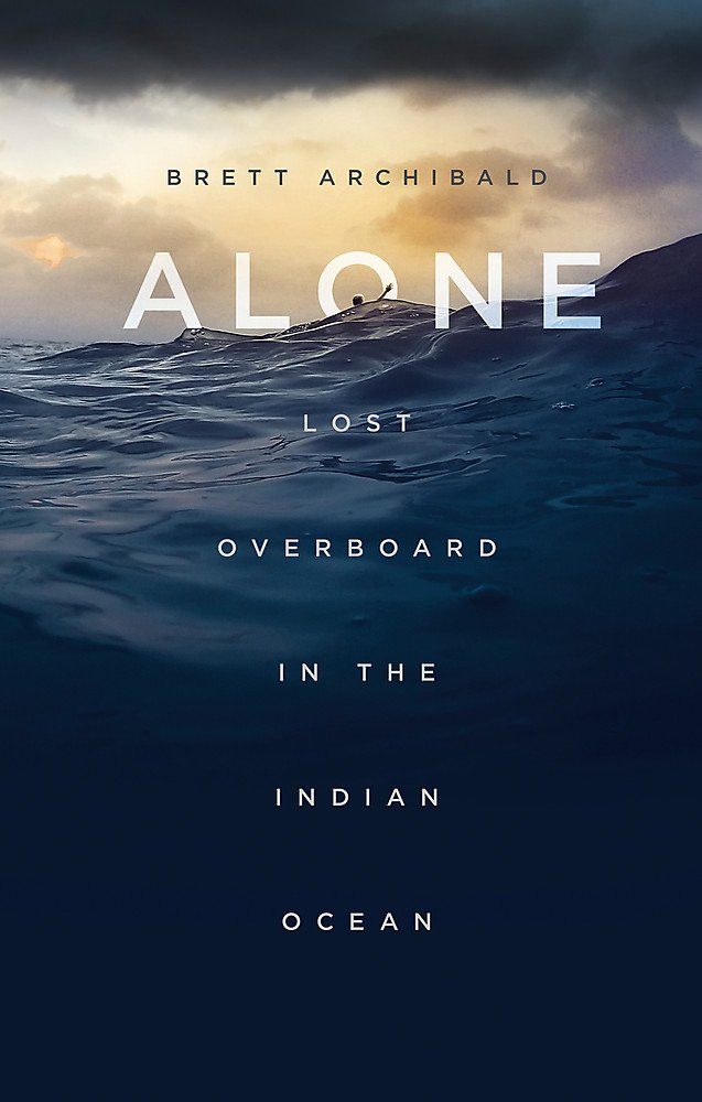 Alone: Lost Overboard in the Indian Ocean ebook