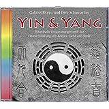 Yin & Yang. Entspannungsmusik zur Harmonisierung von Körper, Geist und Seele. Entspannung, Meditation
