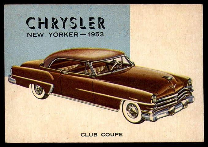 NonSport 1953 55 World On Wheels 91 Chrysler New Yorker NM