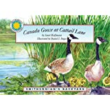 Canada Goose at Cattail Lane: Softcover With Tape