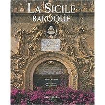 SICILE BAROQUE (LA)