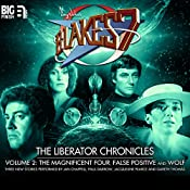 Blake's 7 - The Liberator Chronicles Volume 2 | Simon Guerrier, Eddie Robson, Nigel Fairs