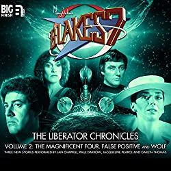 Blake's 7 - The Liberator Chronicles Volume 2