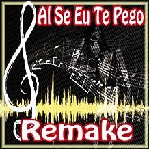 Ai Se Eu Te Pego (Michel Telo Remake)