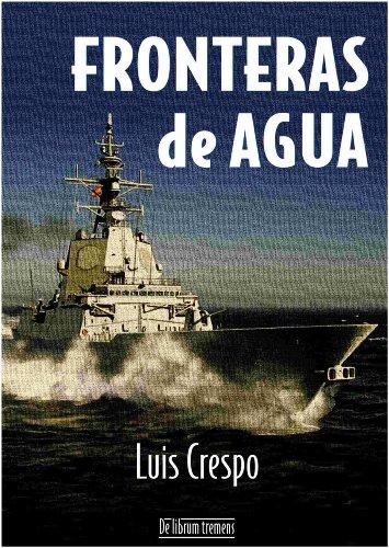 Descargar Libro Fronteras De Agua Luis Crespo