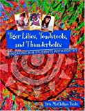img - for Tiger Lilies, Toadstools, and Thunderbolts: Engaging K-8 Students With Poetry book / textbook / text book