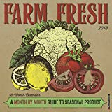 Farm Fresh 2018 Calendar: A Month by Month Guide to Seasonal Produce