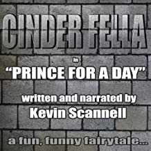 Cinder Fella: Prince for a Day