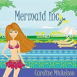 Mermaid Inc.: A Romantic Comedy