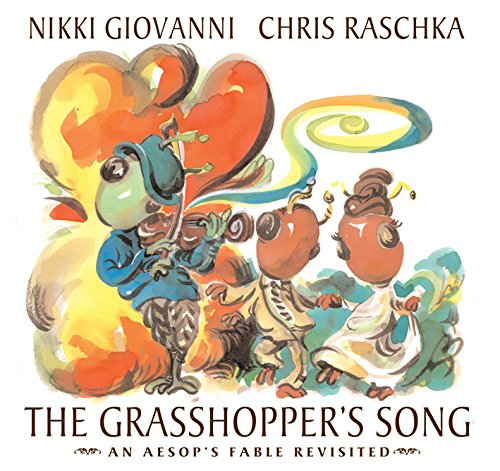 Amazon The Grasshoppers Song An Aesops Fable Revisited