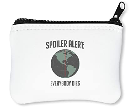 Spoiler Alert Everybody Dies Funny Cool Planet Billetera con ...
