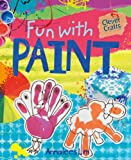Fun with Paint (Clever Crafts (Windmill))