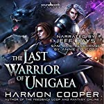 The Last Warrior of Unigaea: Volume 1 | Harmon Cooper
