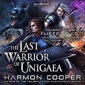 The Last Warrior of Unigaea: Volume 1 | Harmon Cooper