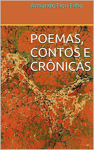 POEMAS, CONTOS E CRÔNICAS (Portuguese Edition)