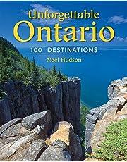 Unforgettable Ontario: 100 Destinations
